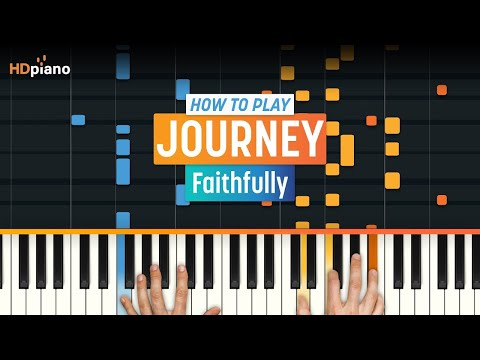 "How To Play ""Faithfully"" by Journey 
