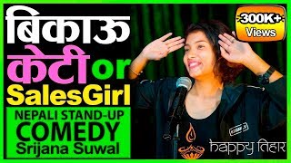 Sales Girl vs Hamro Kabir Singh | Stand Up Comedy By Srijana Suwal