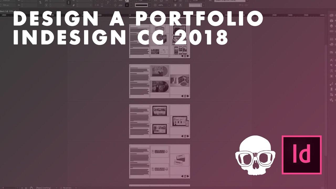 How to Design a Portfolio in InDesign CC 2018 (Adobe InDesign Tutorial)