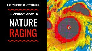 """""""Prophecy Update: Nature Raging"""""""