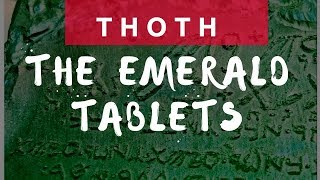 The Legendary Emerald Tablets of Thoth: Hidden History