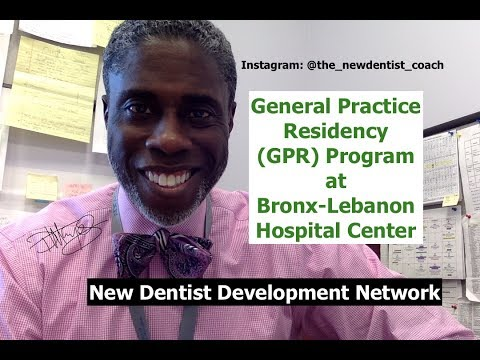 The GPR Program at Bronx-Lebanon Hospital | #NewDentist  Dental Residency | Dr Darwin Hayes DDS