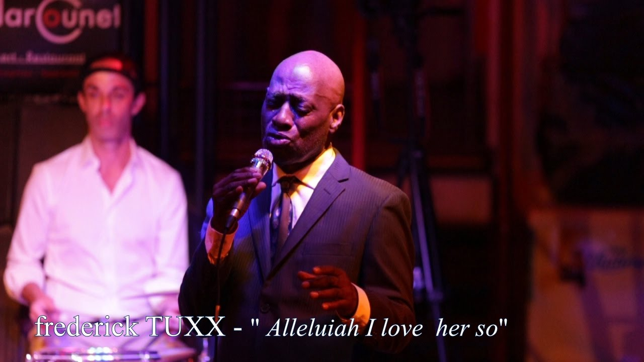 "Frederick TUXX | Live au Marcounet | ""Alleluiah i love her so """