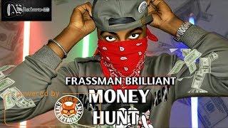 Frassman Brilliant - Money Hunt - March 2018