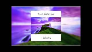 Heart Deeper Love Schorky