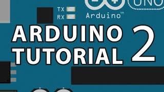Arduino Tutorial 2