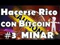 Que es el Bitcoin, Comprar o Minar