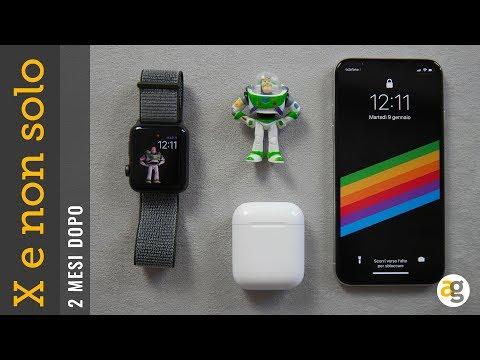 iPhone X, Apple Watch e Air pods 2 MESI DOPO!