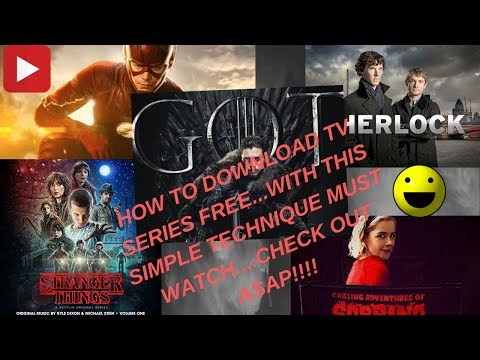 How To Download Tv Series | Free Tv Series Full Episodes | Tv Series 2019