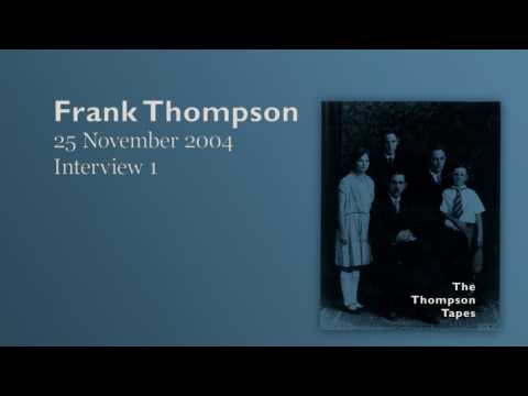 Frank Thompson, 25 November 2004 - Interview 1