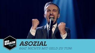 Asozial (hat nichts mit Geld zu tun)   Neo Magazin Royale mit Jan Böhmermann - ZDFneo