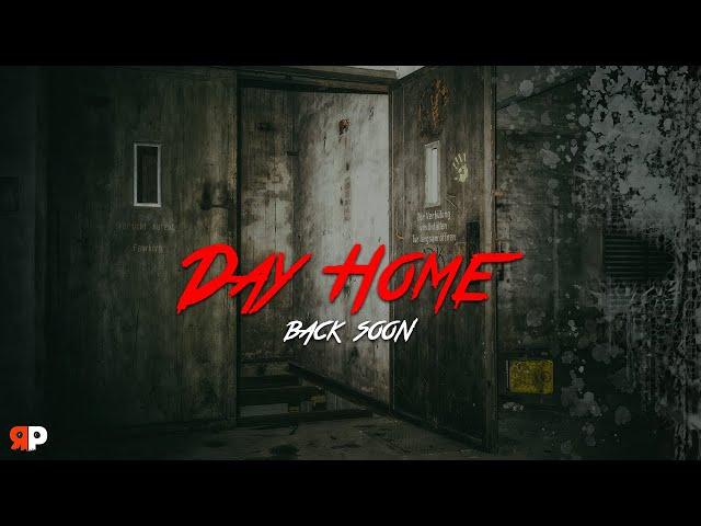 Day Home - Back soon - Enquêtes paranormales