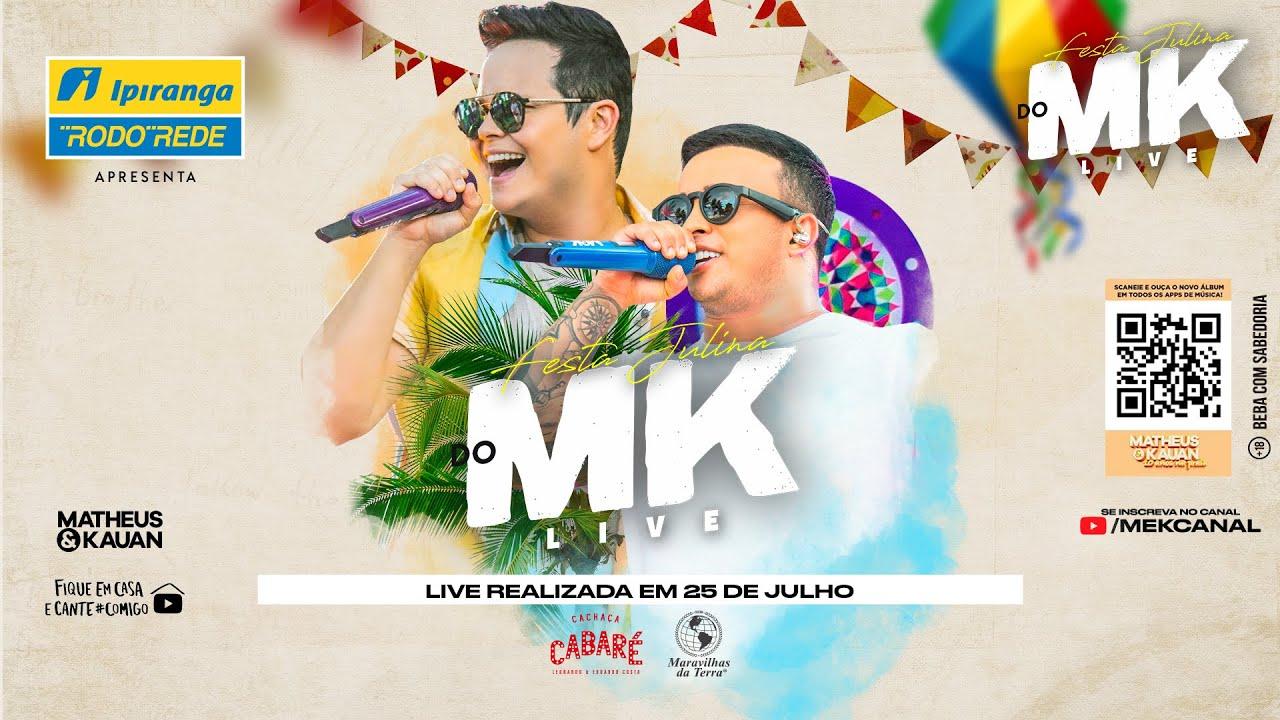 Matheus & Kauan - Live #FestaJulinaDoMeK - #FiqueEmCasa e Cante #Comigo