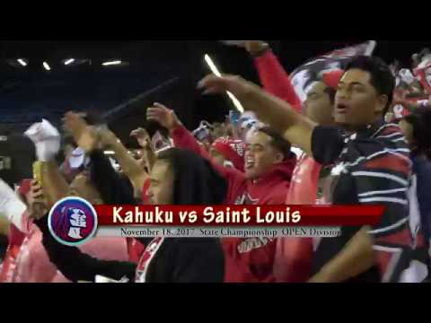 Kahuku vs Saint Louis State Championship 2017 in 4K