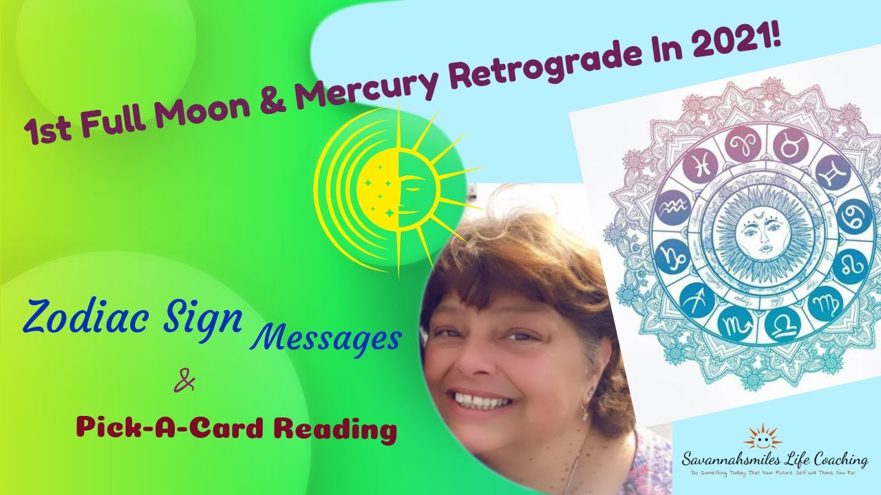 "1st Full Moon & Mercury Retrograde Of The New Year ""2021!""- For All Zodiac Signs!"