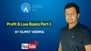 Profit & Loss Basics Part-1 by Sumit Verma