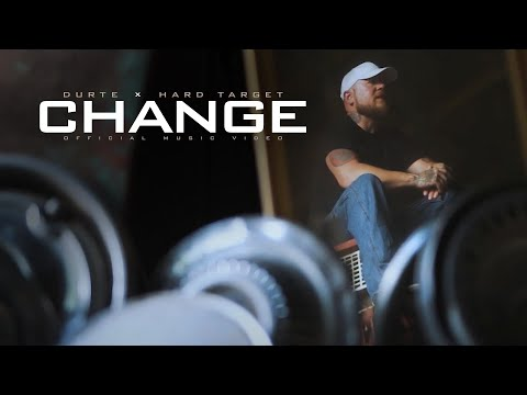 Durte x Hard Target - Change (Official Music Video)