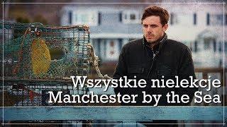 Wszystkie nielekcje Manchester by the Sea