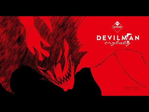 Devilman No Uta『Devilman Crybaby OST』30 minutes EXTENDED