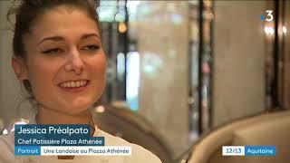 Jessica Préalpato : chef pâtissière landaise au Plaza Athénée