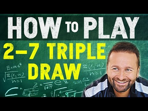 How to Play 2-7 Triple Draw