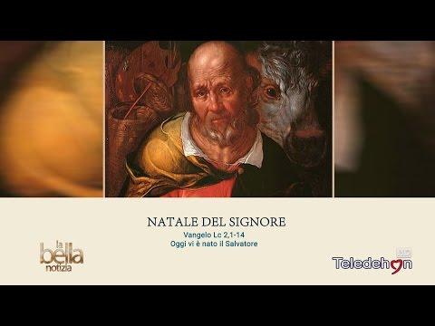 LA BELLA NOTIZIA - NATALE DEL SIGNORE - ANNO A