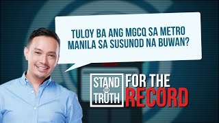 Stand for Truth: Metro Manila, isasailalim na sa MGCQ sa March?