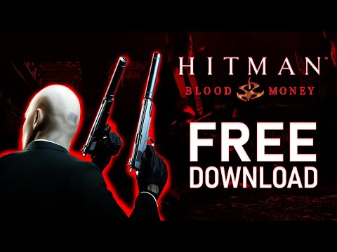 How To Download Hitman 4 Blood Money For Pc Free In 2020 100 Working Youtube