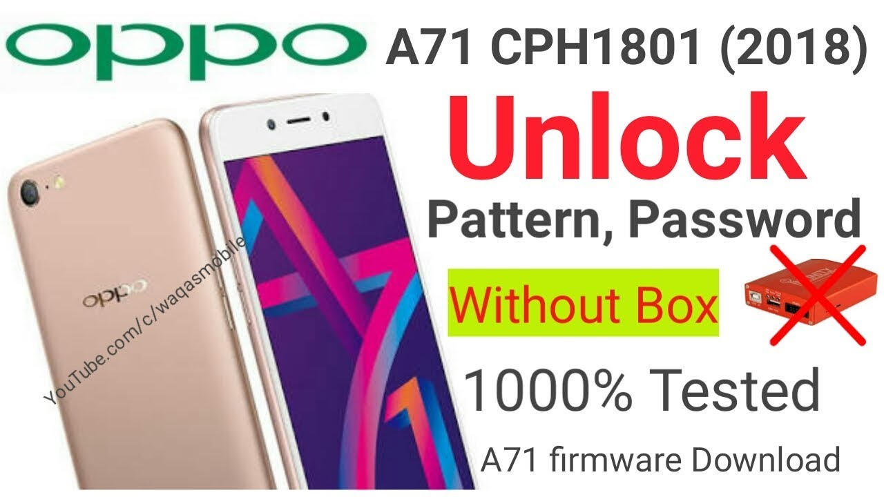 Oppo A71 CPH1801 (2018) Pattern, Password Unlock without box | Oppo A71  cph1801 Firmware Download