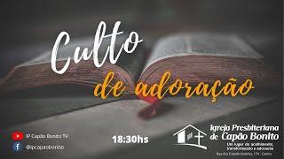 Culto de Adoração - Participe conosco!