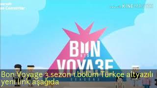 Bon voyage 3.sezon Türkçe altyazılı