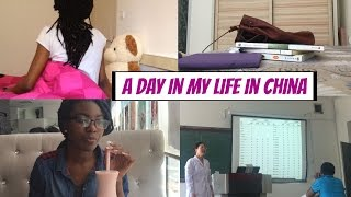 A DAY IN MY LIFE IN CHINA  || Foreign Student in China