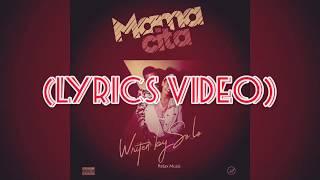 So-Lo - MamaCita ( Lyrics)