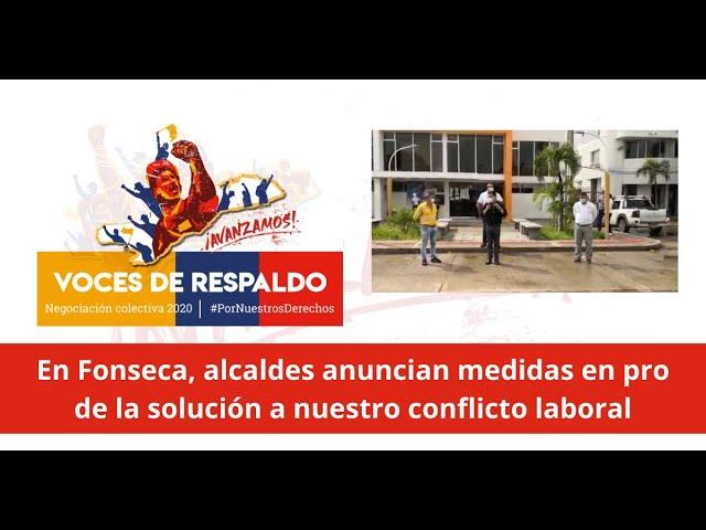 En Fonseca, alcaldes anuncian medidas en pro de la solución a nuestro conflicto laboral