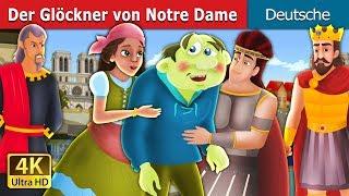 Der Glöckner von Notre Dame   The Hunchback Story    Gute Nacht Geschichte   Deutsche Märchen