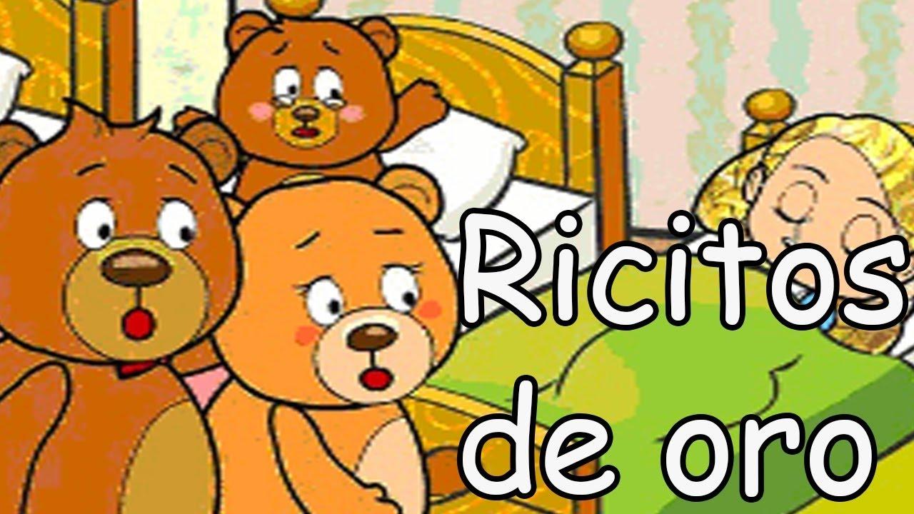 Ricitos De Oro Y Los Tres Ositos. Cuento Infantil.
