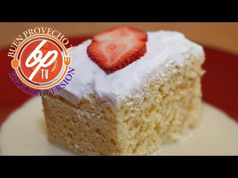 How To Make The Best Tres Leches Cake