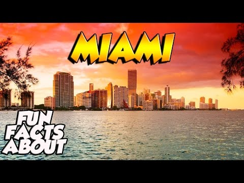 Fun Facts About | MIAMI, U.S.A |