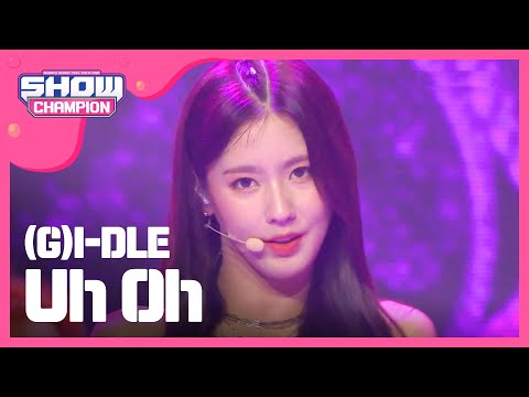 [Show Champion] (여자)아이들 - Uh Oh ((G)I-DLE  - Uh Oh) L EP.325