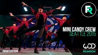 Mini Candy Crew | 3rd Place - Youth Division | FRONTROW | World of Dance Seattle 2015 | #WODSEA15