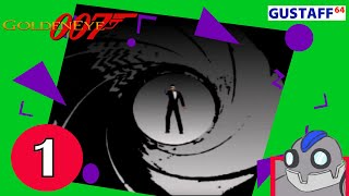 GoldenEye 007 - Part 1 - 100% - Full Stream - Gustaff64
