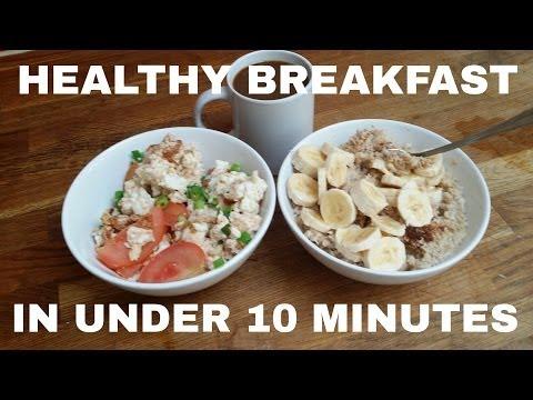 Healthy Breakfast in Under 10 Minutes
