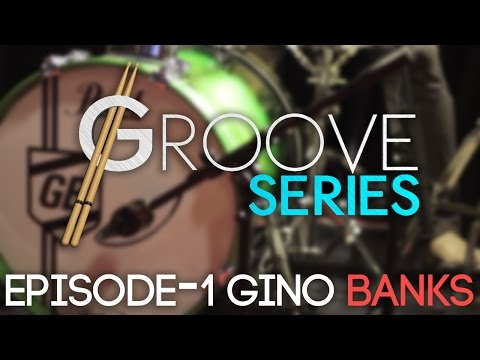 Groove Series Episode 1 - Gino Banks
