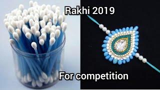 how to make rakhi using cotton buds | rakhi making | handmade rakhi tutorial | DIY Rakhi 2019