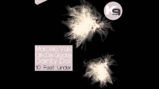 Dainty Doll, Marcelo Vak, Dirke De Groote - 10 Feet Under (original mix)