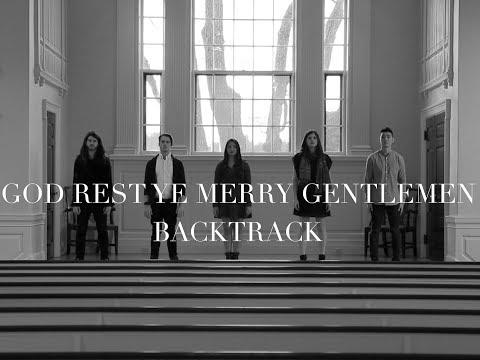 God Rest Ye Merry Gentlemen (A Cappella) - Backtrack