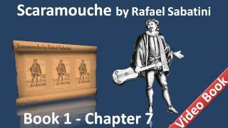 Book 1 - Chapter 07 - Scaramouche by Rafael Sabatini - The Wind