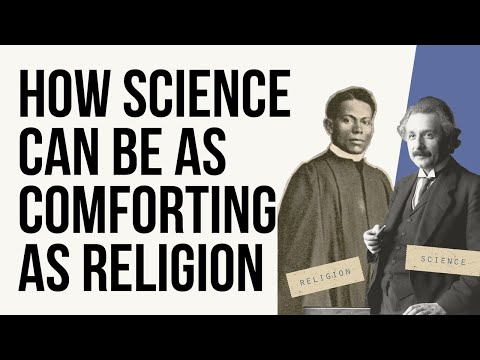 How Science Can Be As Comforting As Religion