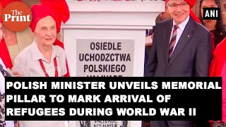 Polish Minister unveils memorial pillar to mark arrival of refugees during World War II