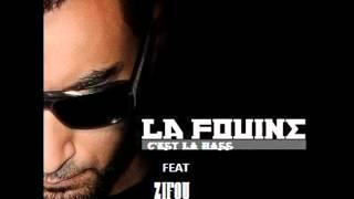 La Fouine feat Zifou - C'EST LA HASS